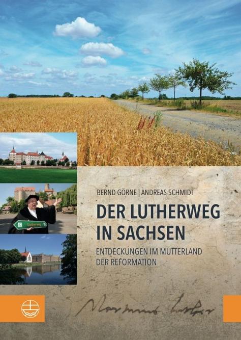 Der Lutherweg in Sachsen - Eilenburg ist eine bedeutende Station