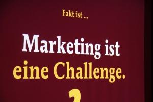 Marketing ist nur dann eine Herausforderung, wenn man es nicht macht!
